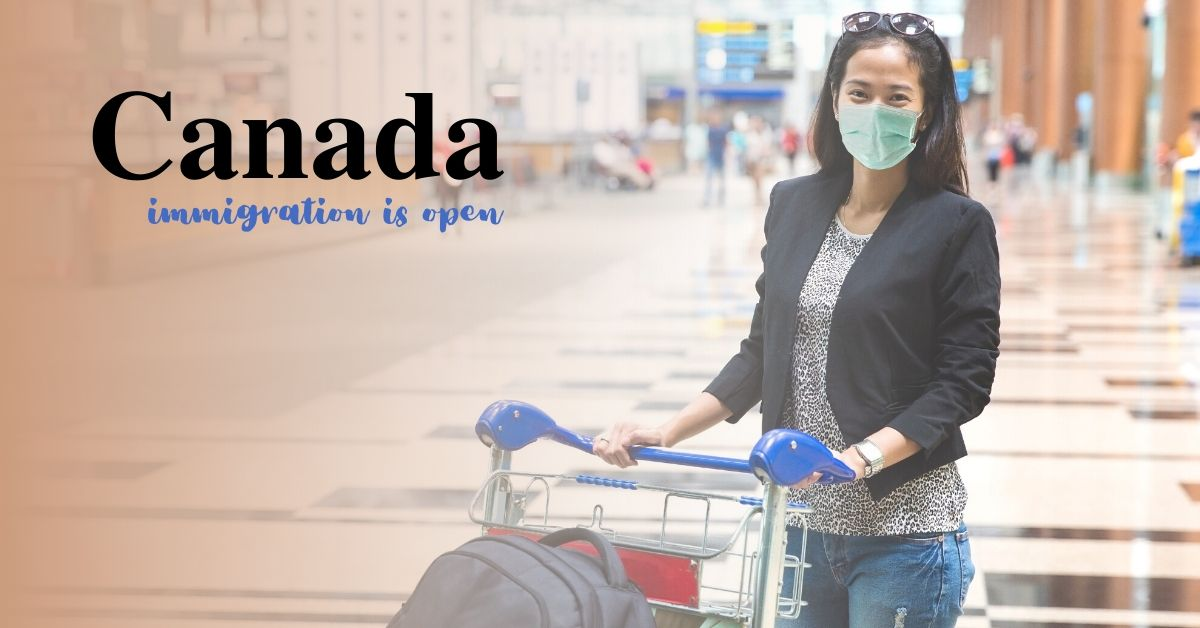Immigration Canada Remains Open Amidst World's Coronavirus Battle